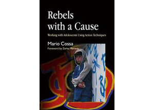 Rebels-with-a-Cause-Working-with-Adolescents-Using-Action-Techniques